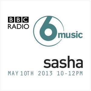 DJ Sasha - 6 Mix (BBC Radio 6 Music) - 10.05.2013