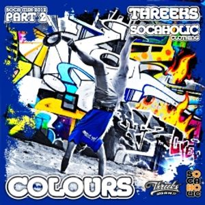 Threeks - Colours Pt.2 (2012) - Soca Mix