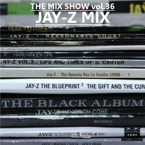 THE MIX SHOW vol.36 -JAY-Z MIX- (Mixed by DJ H!ROKi, 2014-12-04)
