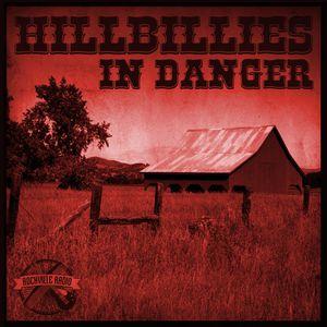 #407 RockvilleRadio 02.09.2021: Hillbillies in Danger with Neelz.