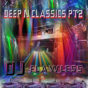 04 DEEP N CLASSICS TEASE MIX 2