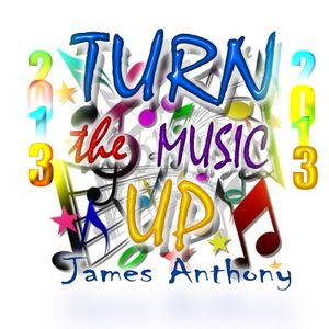 Turn the Music Up with James Anthony on solar radio 26/01/2013