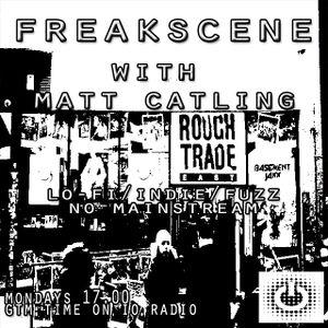 Freakscene with Matt Catling on IO Radio 121118