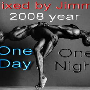One Day One Night(Dj Jimmy)