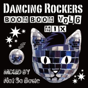 Boom Boom Mix(z) Vol.6 - Not So Tough Not Too Old Mix By Not So Basic