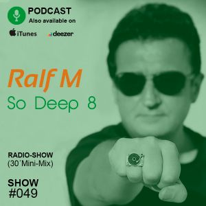 Chapter # 49 - So Deep 8 (Radio Show - MiniMix)