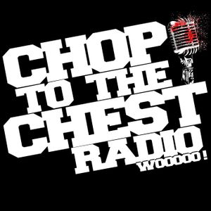Chop To The Chest Radio – Episode 7: Gino – It's In The Blood