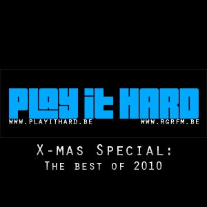 PLAY IT HARD SPECIAL Pt 5 - THE BEST OF 2010