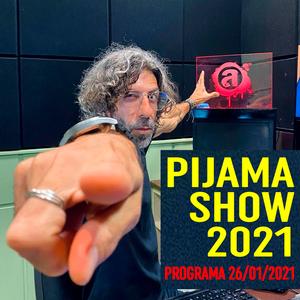 Pijama Show - 26/01/2021