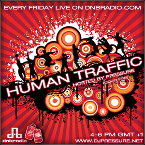 Pressure - Human Traffic Vol.100 Special Guest Dj Dread