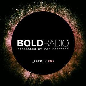 Per Pedersen presents BOLD - Episode Nº 66 (08.12.2016) - Guest Mix Felon