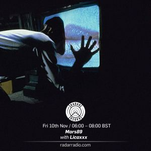 Mars89 with Licaxxx - 10th November 2017