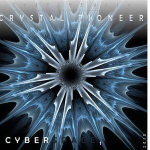 C Y B E R : S P A C E 1 - Crystal Pioneer