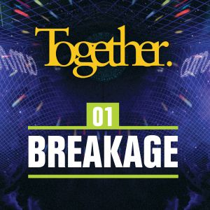 Together. 01 Breakage