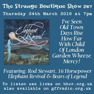 The Strange Boutique Show 267