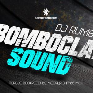 04.11.2018 LEPRORADIO Bomboclat Sound #16 Dj Rumbus - Altered States