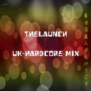 TheLaunch - UK/Happy Hardcore Set 2015
