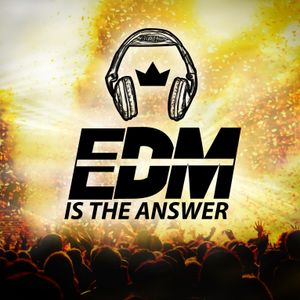 EDM is the Answer - Discovery 17.07