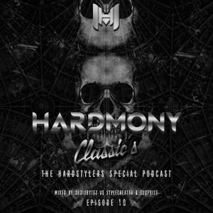 Hardmony Radio Episode 10 Classic's ''The Hardstyles Special Podcast''