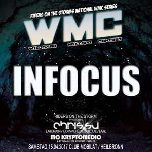 Infocus for RIDERS ON THE STORMs WMC Round 3