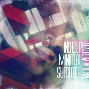 INDEEP MINIMAL SUMMER by Alesha Voronin