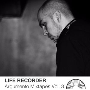 Argumento Mixtape Vol 3 - Life Recorder