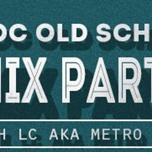 MOC Old Skool Mix Party 9-8-14
