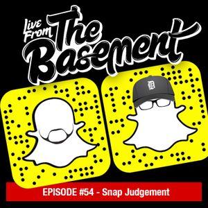 Snap Judgement   Episode 54