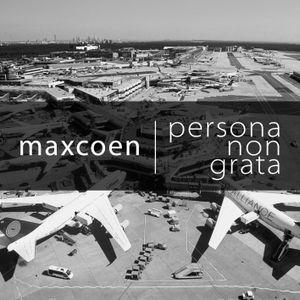 Max Coen - Persona non Grata