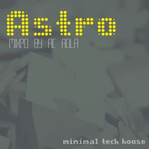 Strange Astro Minimal Deep Tech House Mixed By Ac Rola 2013 N Complete Home Design Collection Papxelindsey Bellcom