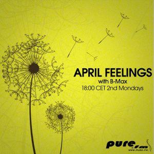 B-Max presents April Feelings (015) on Pure FM