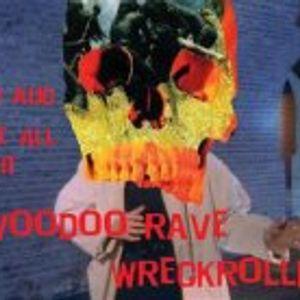 Voodoo Rave - Wreckrollin DJ Oski set