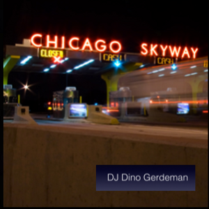 Chicago Skyway by Dino Gerdeman | Mixcloud