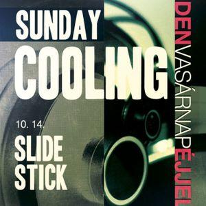 Slide & Stick - Live @ Patron Club,Budapest Sunday Cooling (2012-10-14)