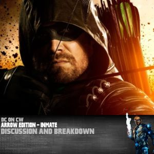 Arrow Edition – Inmate
