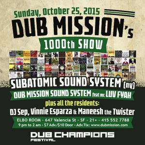Subatomic Sound System Live Dub Set @ Dub Mission 1000