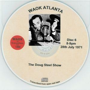 WAOK 1380 Atlanta GA =>> Classic Soul Music with Doug Steele <<= Wed. 28th July 1971 20.00-21.00 hrs