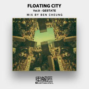 Floating City Vol.9 - Gestate