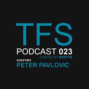 TFS Podcast 023 - Peter Pavlovic