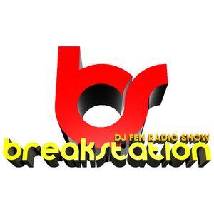 Break Station 332B - DJ Fen Radio Show