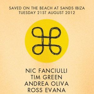 Part I / Nic Fanciulli, Tim Green & Andrea Oliva @ Sands, Ibiza / 21.08.2012 / Ibiza Sonica