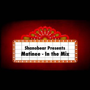 Matinee - In the Mix