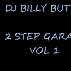 dj billy butler 2 step garage vol 1