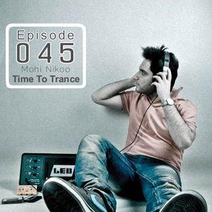 Ilılı.. Time To Trance ..ılılı ( Episode 045 )