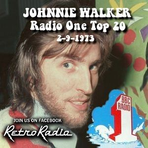 Radio 1 - Top 20 Show - Johnnie Walker - 2-9-1973