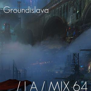 IA MIX 64 Groundislava
