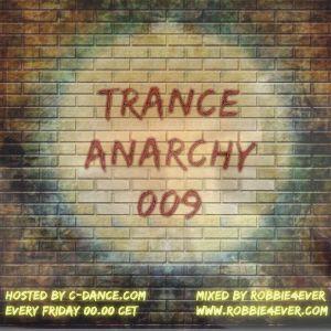 Robbie4Ever - Trance Anarchy 009
