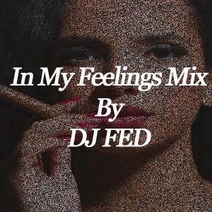 In My Feelings Mix