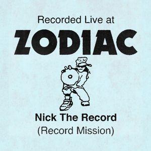Nick The Record @ ZODIAC 21.12.19