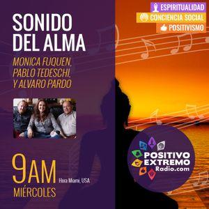 SONIDO DEL ALMA CON MONICA FUQUEN, PABLO TEDESCHI ,ALVARO PARDO  - 04-26-2017